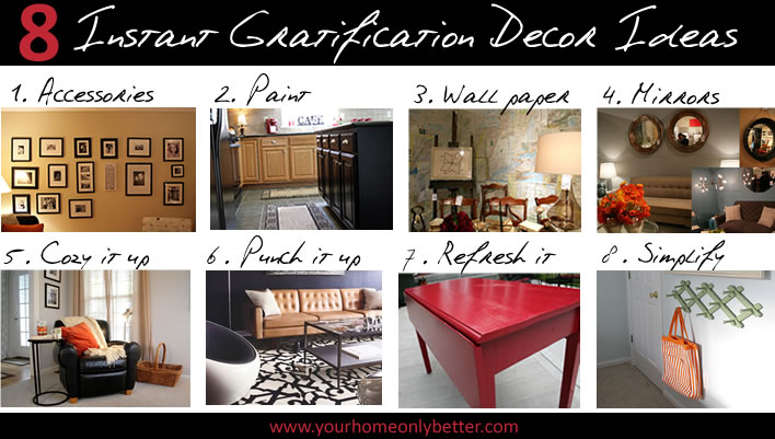 8 DIY instant gratification decor ideas